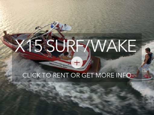 Mastercraft X15 Surf/Wake